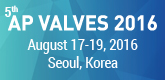 AP VALVES 2016, 17-19 August, South Korea