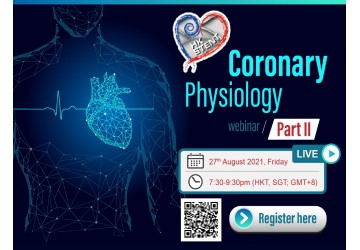 HKSTENT Coronary Physiology Webinar (Part II), 27 August 2021